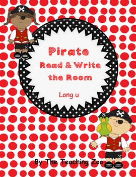 Long u Pirate Read & Write the Room {Real & Nonsense!}