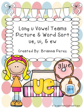 Long u Vowel Team Picture & Word Sort
