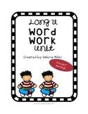Long u Word Work Unit - Differentiated