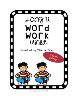 Long u Word Work Unit - Differentiated