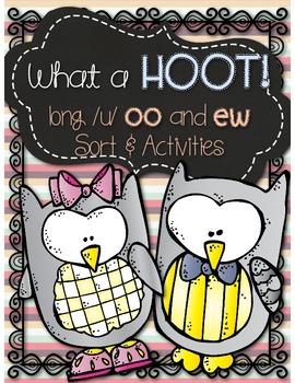 Long /u/ {oo, ew} Sort & Activities