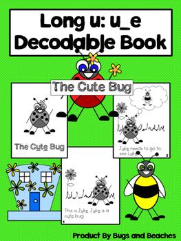 Long u: u_e CVCe Decodable Book