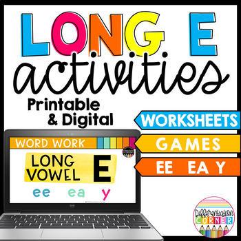 Long vowel E activities