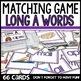 Long vowels matching game BUNDLE