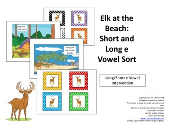 Long/Short Vowel Intervention: E Vowel Sort (K-2, 10pgs.)