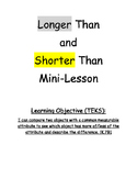 Longer and Shorter