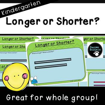 Longer or Shorter Teacher Slides (Kindergarten-K.MD.1 and K.MD.2)