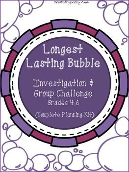 Longest Lasting Bubble Investigation {Grades 4-6}