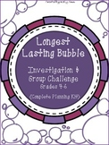 Longest Lasting Bubble Investigation {Grades 4-6}