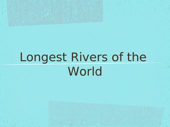 Longest Rivers of the World