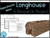 Longhouse - Native American Home