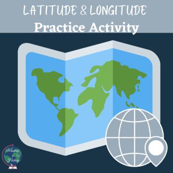 Longitude & Latitude Mapping Practice