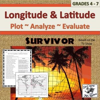 Longitude/ Latitude Practice TV's Survivor (w/ critical thinking + answer key)