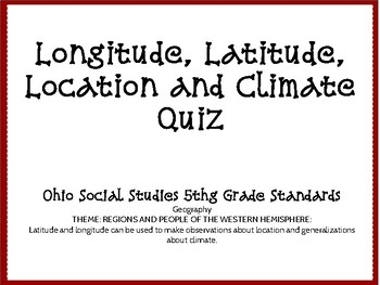 Longitude, Latitude and Climate Assessment