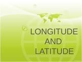 Longitude and Latitude Power Point