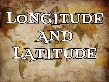 Longitude and Latitude Presentation