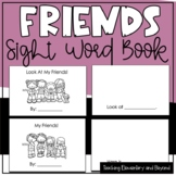 Look At My Friends (2 Emergent Readers) Sight words and ba