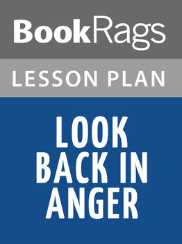 Look Back in Anger Lesson Plans