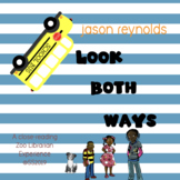 Look Both Ways (Jason Reynolds) Distance Learning Unit - C