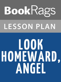 Look Homeward, Angel Lesson Plans