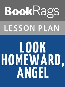 Look Homeward, Angel Lesson Plans
