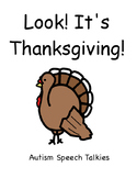 Look! It's Thanksgiving! Adapted Book (Autism, Adapted Book, Interactive)