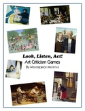 Look, Listen, Act! Art Criticism Games