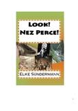 Look! Nez Perce!