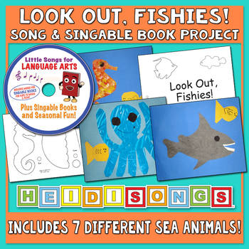 Look Out, Fishies! Song & Singable Book Project