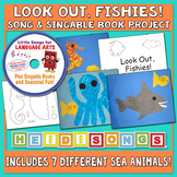 Look Out, Fishies! Song & Singable Book Project - Heidi Songs