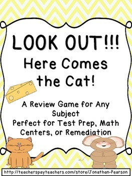 Look Out!!! Here Comes the Cat! - A Review Game for Any Subject