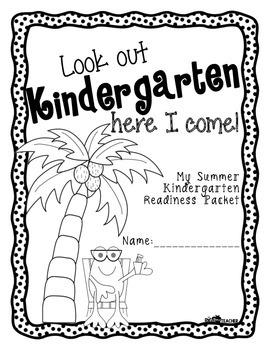 Look Out Kindergarten, Here I Come!  Summer Prep Packet for Kindergarten