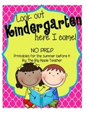 Look Out Kindergarten, Here I Come!  Summer Prep Packet fo