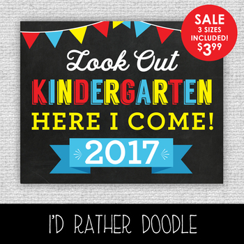 Look Out Kindergarten Printable Chalkboard Sign - 3 Sizes Included