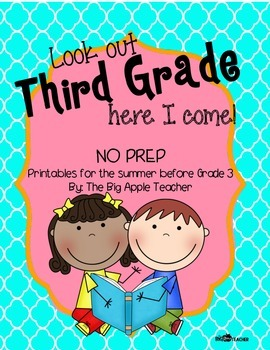 Look Out Third Grade, Here I Come - Packet for the Summer Before Third Grade