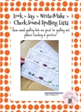 Look > Say > Write/Make > Check Sound Spelling Lists