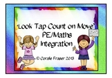 'Look Tap Count on Move' - PE/Maths Integration C/C Aligned