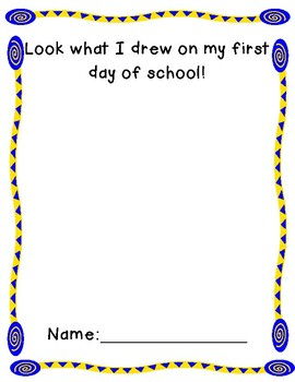 Look What I Drew On My First Day Of School
