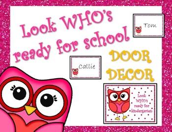 Look Who's Ready for School -Owl Door Decor