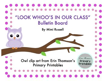 Look Whoo's In Our Class Back to School Bulletin Board