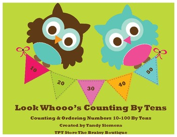 Look Whooo's Counting By Tens Ordering Numbers & Skip Counting By 10's