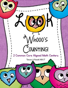 Look Whooo's Counting: Two Owl Themed Common Core Math Centers
