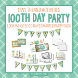 100th Day of School {Owl Themed Celebration Pack}