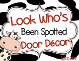 Door Decor: Look Who's Been Spotted Cow Themed