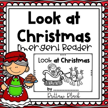 Look at Christmas~ emergent reader