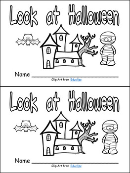 Look at Halloween Leveled Readers for Kindergarten- 3 Books-Levels A, B, and C