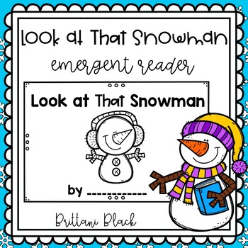 Look at that Snowman- emergent reader