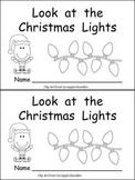 Look at the Christmas Lights Kindergarten Emergent Reader book
