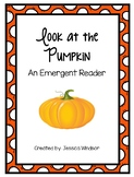 Look at the Pumpkin - An Emergent Reader