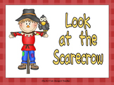 Look at the Scarecrow Shared Reading for Kindergarten- Fall Autumn